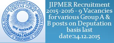 JIPMER_Advt.-for-various-Group-A-B-posts-on-deputation-basis-13.11.2015
