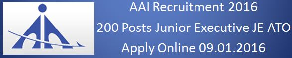 AAI Recruitment 2016 200 Posts JE ATO Apply Online