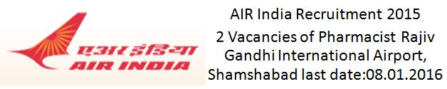 AIR India Contract-Pharmacist-SR-Advertisement 2015 2016