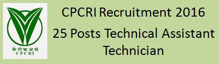 CPCRI Recruitment Technical Assistant & Technician