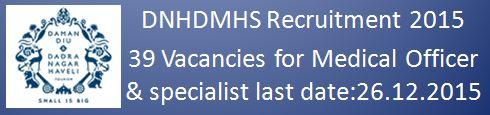 DNHDMHS Recruitment 2015 39 vacancies