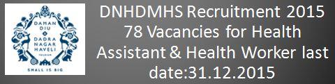 DNHDMHS Recruitment 2015 78 vacancies December