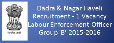 Dadra Nagar Haveli Recruitment Labour Enforcement 2015