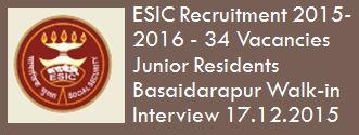 ESIC Delhi Walk-in Interview December 2015