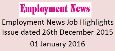 Employment News Issue Dated 26th December 2015