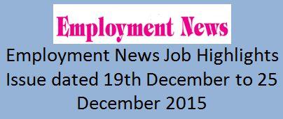 Employment News Job Highlights 19th December 2015