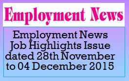 Employment News Job Highlights November December 2015