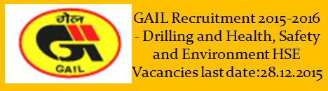 GAIL Recruitment December 2015 Advertisement_(HSE_Drilling)