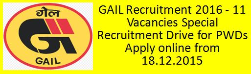 GAIL Recruitment SRD for PWDs 2015 2016