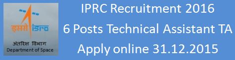ISRO IPRC Mahendragiri Recruitment 2016
