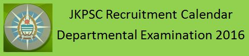 JKPSC Recruitment Notification Calendar 2016