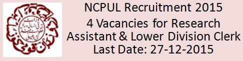 NCPUL Recruitment 2015 4 Vacancies