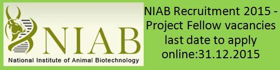 NIAB Recruitment Notification December 2015