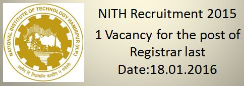 NITH Recruitment 2015 2016 Registrar