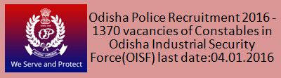 Odish Police Recruitment Decemnr 2015 2016