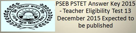PSTET 2015 Answer Key