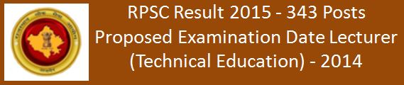 RPSC Result 343 Posts Technical Education Schedule 2016