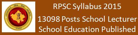 RPSC Syllabus School Lecturer Examination 2015 2016