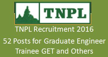 TNPL GET Recruitment 2016