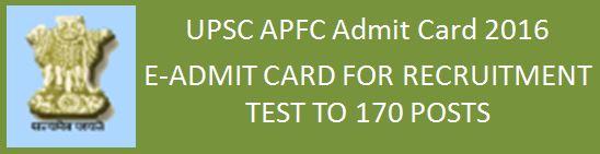 UPSC Press Note-APFC Admit Card 2015