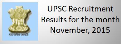 UPSC Recruitment Result NOVEMBER_2015
