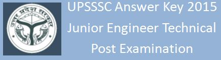 UPSSSC Answer Key 2015 JE Civil Technical Post