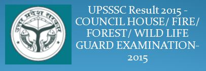 UPSSSC Result 2015 Council House