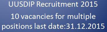 UUSDIP Vacancy Notification 18-12-2015