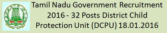 TN Government Recruitment 2016 DCPU Vacancies
