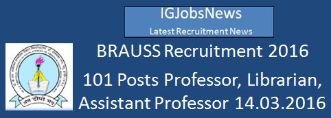 BRAUSS Recruitment 2016_101 Posts