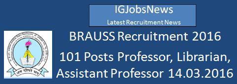 BRAUSS Recruitment 2016_101 Posts
