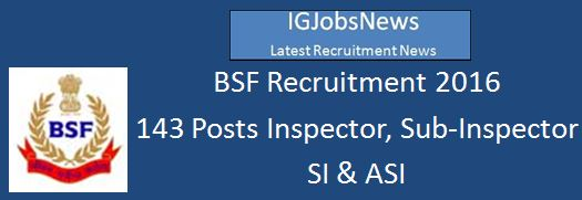 Border Security Force BSF recruitment 2016 143 Posts