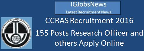 CCRAS Recruitment 2016 155 Posts Advertisement