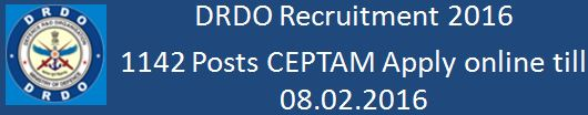 DRDO CEPTAM Recruitment 2016