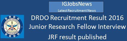 DRDO JRF Recruitment Result 2016