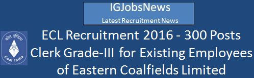 ECL Recruitment February 2016 300 Posts