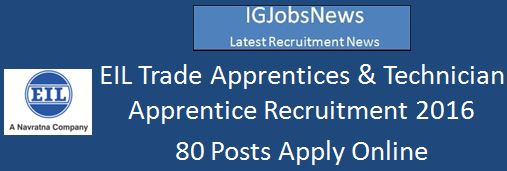 EIL Apprentership Recruitment February 2016 80 Posts