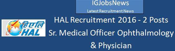 HAL Recruitment 2016 Senior Medical Officer Advertisement