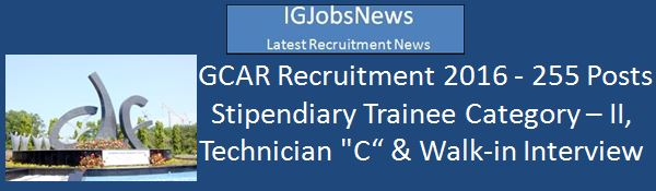 IGCAR Recruitment_Advertisement for 255 Posts