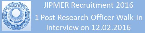 JIPMER Walk-In-Interview-for-Research-Officer February 2016