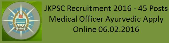 JKPSC Recruitment 2016 NOTIFICATION_MO_AYURVEDIC