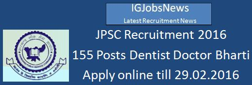 JPSC Recruitment 2015 155 Detal Doctors