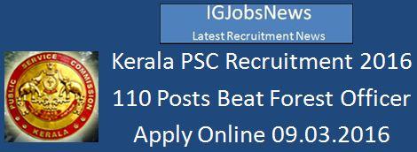 Kerala PSC Jobs_2016_110 Forest Department posts
