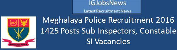 Meghalaya Police Recruitment March 2016