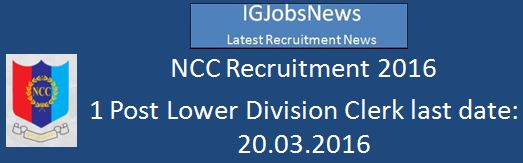 NCC Hyderabad Recruitment February 2016 LDC