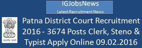 Patna Court Recruitment Short Notice of Employment February 2016