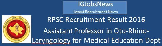 RPSC Medical Department Recruitment Result LEcturer 2016