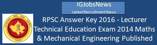 RPSC_Answer Key_Lecturer Maths and Mechanical Engineering February 2016
