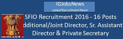 SFIO Recruitment 2016_16 Posts Advertisement