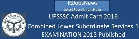 UPSSSC Admit Card 2016  CLSS Examination
